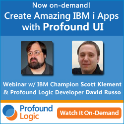 Now on-demand: Create Amazing IBM i Applications with Profound UI