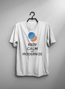 Keep Calm and Modernize